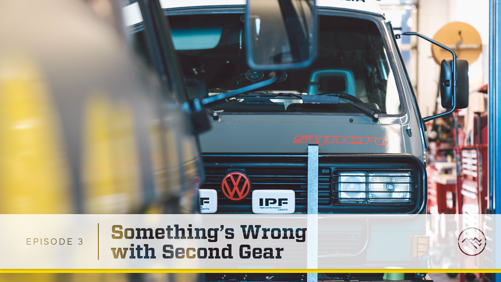 E03: Something's Wrong with Second Gear