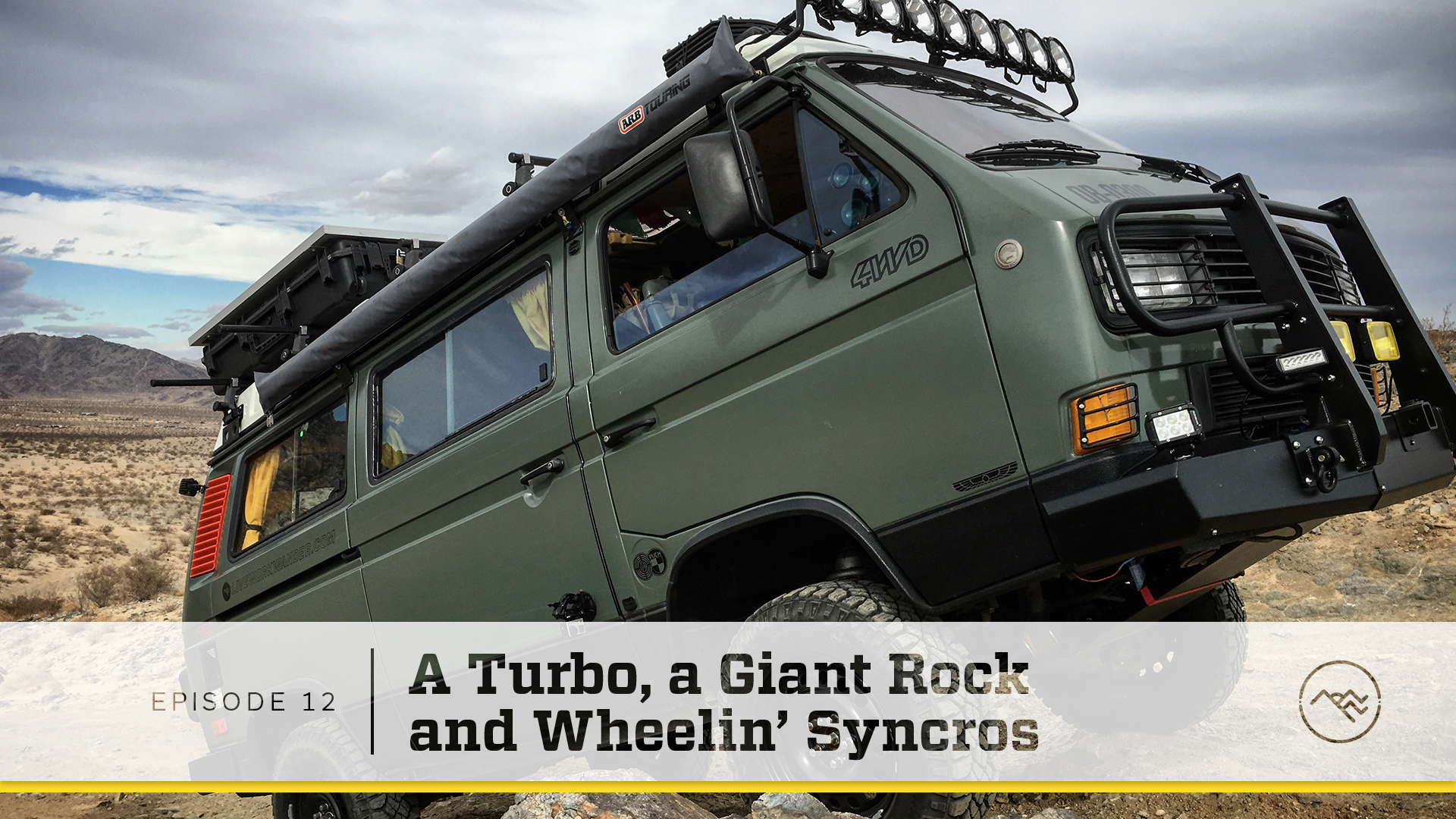 E012 : A Turbo, a Giant Rock, and Wheelin' Syncros