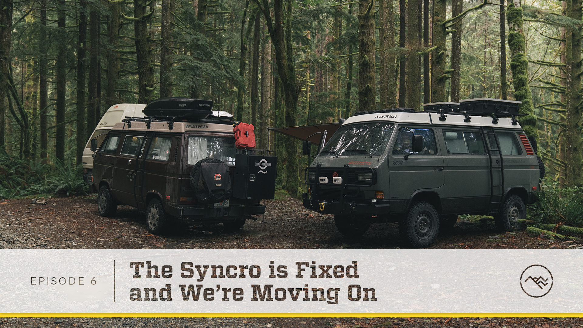 E06 : The Syncro is Fixed and We're Moving On